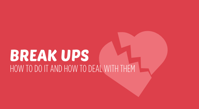 How To Deal With Breaking Up With Someone You Love