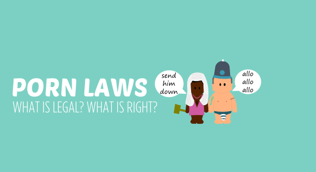 PORN LAWS what is legal what is right