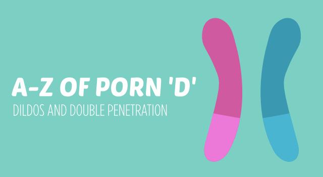 A-Z of Porn. 'D'