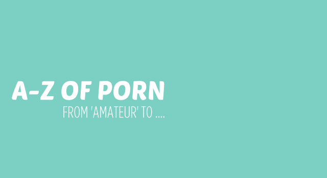 A-Z OF PORN header